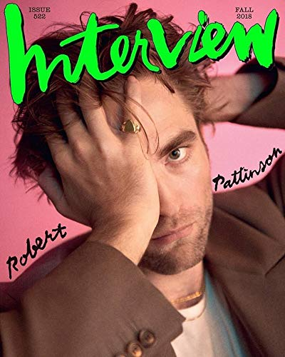 Interview Magazine (Fall, 2018) Robert Pattinson Cover