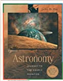 Astronomy : Journey to the Cosmic Frontier, Fix, John D., 0072898542