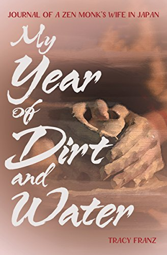My Year of Dirt and Water: Journal of a Zen Monk