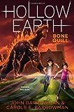 The Bone Quill, John Barrowman and Carole E. Barrowman, 1442489286
