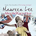 After the War Is Over | Maureen Lee