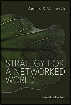 Book Strategy for a Networked World [10/15/2016] Rafael Ramirez