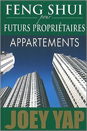Feng Shui pour futurs propriétaires - Appartements pdf, epub