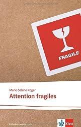 Attention fragiles: Französische Lektüre für das 5. und 6. Lernjahr
