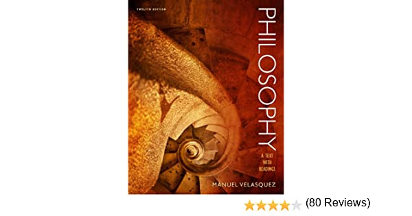 Amazon philosophy a text with readings ebook manuel velasquez amazon philosophy a text with readings ebook manuel velasquez kindle store fandeluxe Choice Image