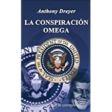 La Conspiracion Omega (Spanish Edition) Feb 1, 2012