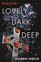 Lovely, Dark, and Deep (The Collectors) Kindle Edition