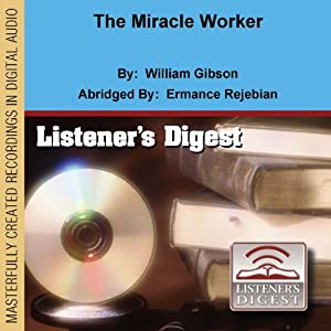 The Miracle Worker (Dramatized) Performance