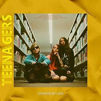 Amazon.com: Teenagers: Courage My Love: MP3 Downloads