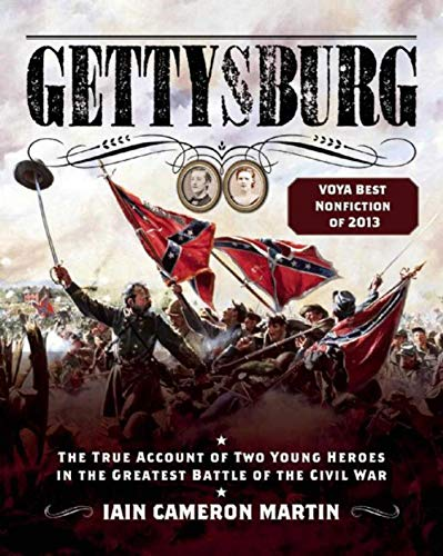 Gettysburg: The True Account of Two Young