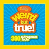 Kids Weird But True: 300 Outrageous Facts
