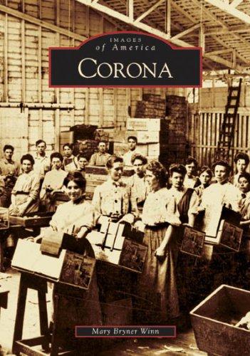 Corona   (CA)  (Images of America) (Christmas Road Addison)