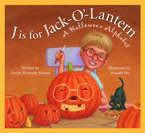 J is for Jack-O'-Lantern: A Halloween Alphabet (Holiday) - Farm Related Costumes