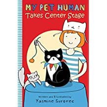 My Pet Human Takes Center Stage