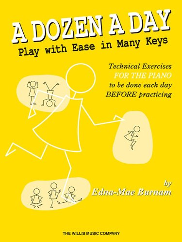Read Online A Dozen A Day - Play With Ease In Many Keys pdf