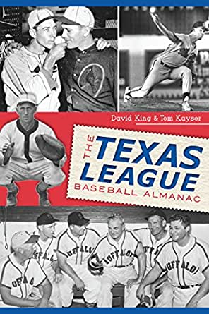 texas league baseball almanac the sports ebook david king tom kayser kindle store. Black Bedroom Furniture Sets. Home Design Ideas