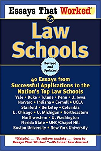 essays that worked for law schools essays from successful  essays that worked for law schools 40 essays from successful applications to the nation s top law schools boykin curry emily angel baer 9780345450425