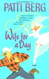 Wife for a Day, Patti Berg and P. Berg, 0380807351