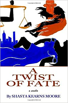 A Twist of Fate by Shasta Kearns Moore (2011-12-15)
