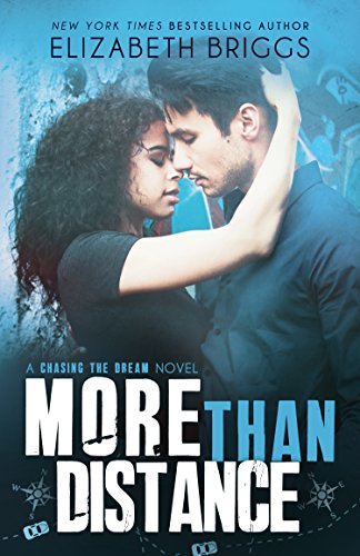 More Than Distance (Chasing The Dream Book 5) by [Briggs, Elizabeth]