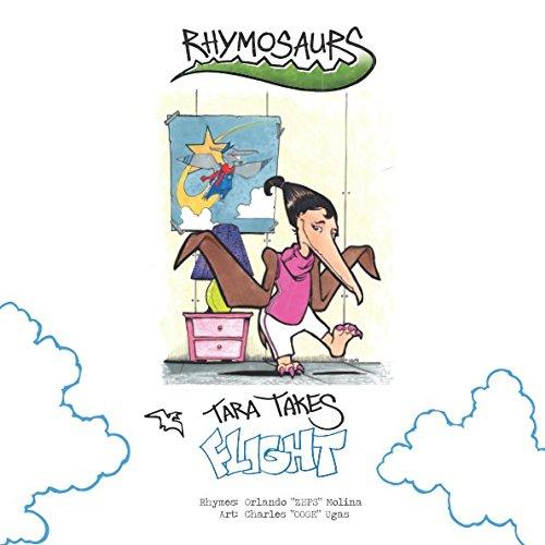 Tara Takes Flight (RHYMOSAURS)