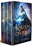 A Kindom Divided: Books 1 - 3 in S.C. Stokes' Epic Fantasy Adventure