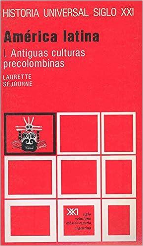 América Latina. I. Antiguas Culturas Precolombinas Descargar PDF Ahora