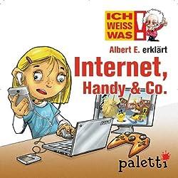Albert E. erklärt Internet, Handy & Co. (Ich weiß was)