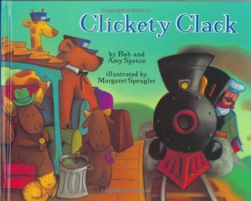 Clickety Clack Train - Clickety Clack (Picture Books)