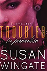 Troubled in Paradise: A Love Story