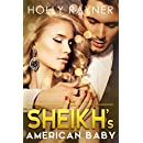 The Sheikh's American Baby (Sheikh Obsessions Book 2)
