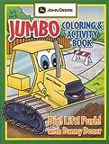 John Deere Jumbo Coloring & Activity Book Dig! Lift! Push! With Danny Dozer