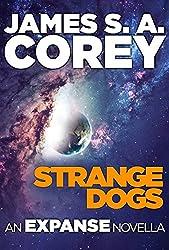 Strange Dogs: An Expanse Novella (The Expanse)