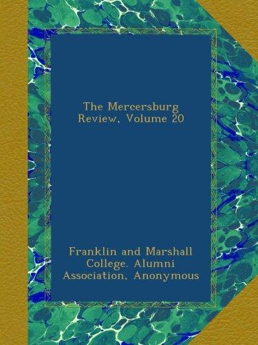 Read Online The Mercersburg Review, Volume 20 ebook