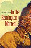 img - for In the Remington Moment book / textbook / text book