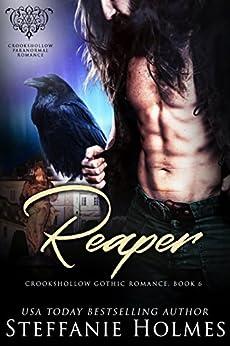 Reaper: A raven paranormal romance (Crookshollow Gothic Romance Book 6) by [Holmes, Steffanie]