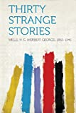 img - for Thirty Strange Stories book / textbook / text book