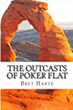 The Outcasts of Poker Flat, Bret Harte, 1482543168