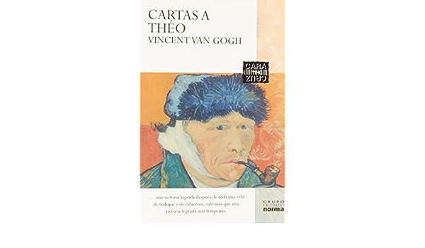 Cartas A Theo Vincent Van Gogh: VINCENT VAN GOGH ...