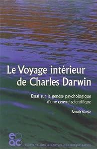 Le voyage intérieur de Charles Darwin par Benoît Virole