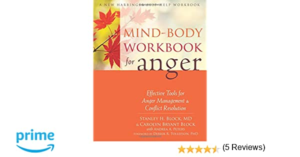 Mind-Body Workbook for Anger: Effective Tools for Anger Management ...