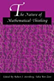 The Nature of Mathematical Thinking (Studies in Mathematical Thinking and Learning Series)