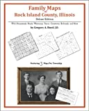 Family Maps of Rock Island County, Illinois, Deluxe Edition : With Homesteads, Roads, Waterways, Towns, Cemeteries, Railroads, and More, Boyd, Gregory A., 1420311514