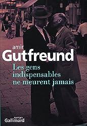 Les gens indispensables ne meurent jamais (French Edition)