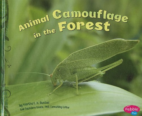 Read Online Animal Camouflage in the Forest (Hidden in Nature) PDF