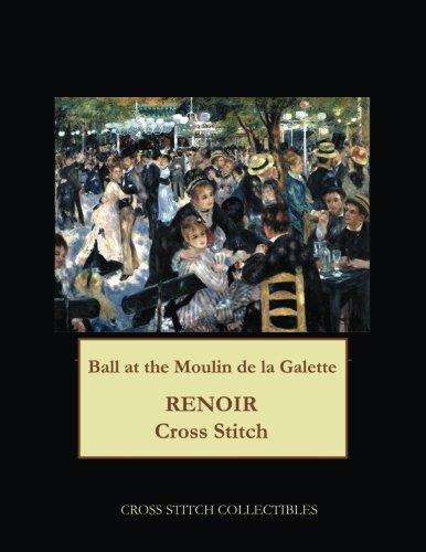 Ball at the Moulin de la Galette: Renoir cross stitch pattern (Renoir Ball At The Moulin De La Galette)