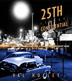 25th Street Confidential, Val Holley, 160781269X