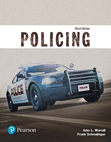 Policing (Justice Series), Student Value Edition (3rd Edition)