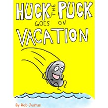 Huck the Puck Goes on Vacation