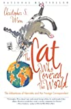 The Cat Who Covered the World: The Adventures Of Henrietta And Her Foreign Correspondent